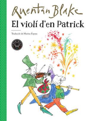VIOLÍ D'EN PATRICK, EL
