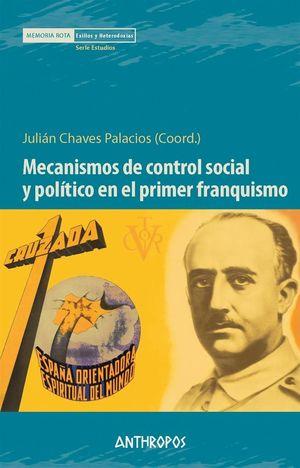 MECANISMOS DE CONTROL SOCIAL Y POLITICO EN EL PRIMER FRANQUISMO