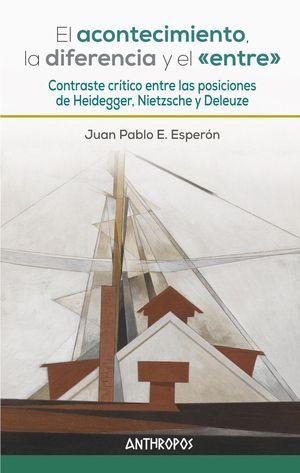 ACONTECIMIENTO, LA DIFERENCIA Y EL «ENTRE», EL