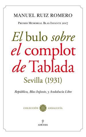 BULO SOBRE EL COMPLOT DE TABLADA (SEBILLA 1931), EL