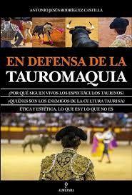 EN DEFENSA DE LA TAUROMAQUIA