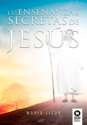ENSEÑANZAS SECRETAS DE JESÚS, LAS