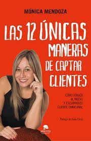 12 ÚNICAS MANERAS DE CAPTAR CLIENTES, LAS