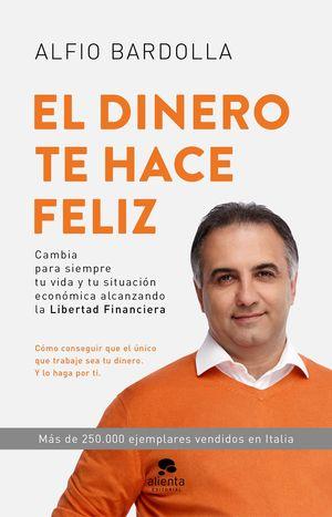 DINERO TE HACE FELIZ, EL