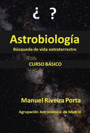 ASTROBIOLOGÍA - CURSO BÁSICO