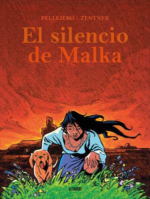 SILENCIO DE MALKA, EL