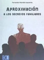 APROXIMACIÓN A LOS SECRETOS FAMILIARES