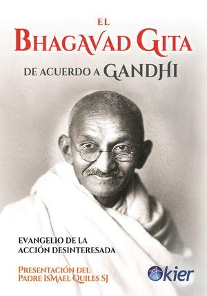 BHAGAVAD GITA DE ACUERDO A GANDHI, EL