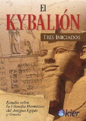 KYBALION, EL - TRES INICIADOS