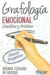 GRAFOLOGÍA EMOCIONAL: CIENTÍFICA Y PRÁCTICA
