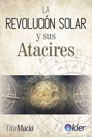 REVOLUCIÓN SOLAR Y SUS ATACIRES, LA
