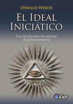 IDEAL INICIÁTICO, EL