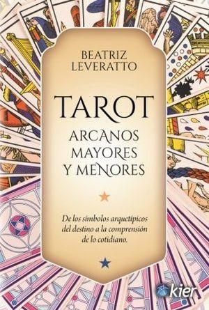 TAROT. ARCANOS MAYORES Y MENORES