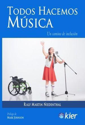 TODOS HACEMOS MÚSICA