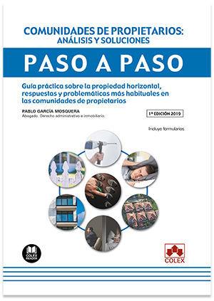 COMUNIDADES DE PROPIETARIOS: ANÁLISIS Y SOLUCIONES. PASO A PASO