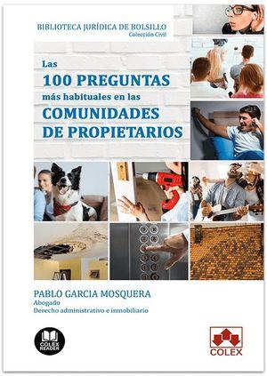 100 PREGUNTAS MÁS HABITUALES EN LAS COMUNIDADES DE PROPIETARIOS, LAS