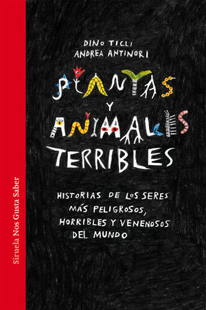 PLANTAS Y ANIMALES TERRIBLES