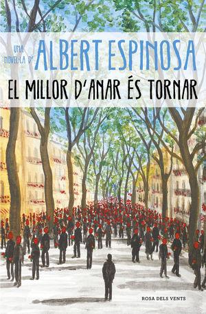 MILLOR D'ANAR ÉS TORNAR, EL