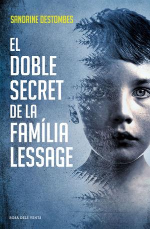 DOBLE SECRET DE LA FAMÍLIA LESSAGE, EL