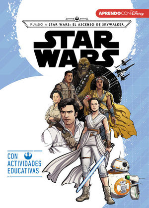 RUMBO A STAR WARS: EL ASCENSO DE SKYWALKER