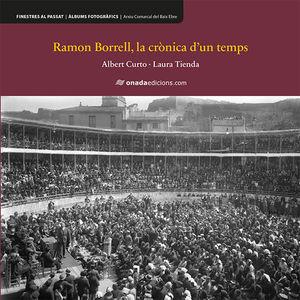 RAMON BORRELL, LA CRÒNICA D'UN TEMPS