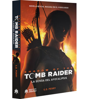 SHADOW OF THE TOMB RIDER LA SENDA DEL APOCALIPSIS