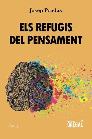 REFUGIS DEL PENSAMENT, ELS