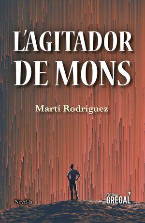 AGITADOR DE MONS, L'