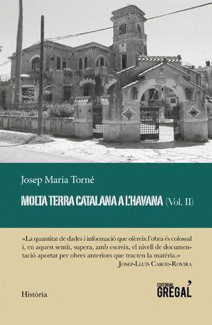 MOLTA TERRA CATALANA A L'HAVANA VOL. II