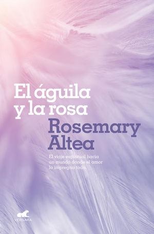 ÁGUILA Y LA ROSA, EL