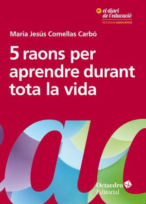 5 RAONS PER APRENDRE DURANT TOTA LA VIDA