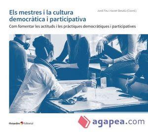 MESTRES I LA CULTURA DEMOCRÀTICA I PARTICIPATIVA, ELS