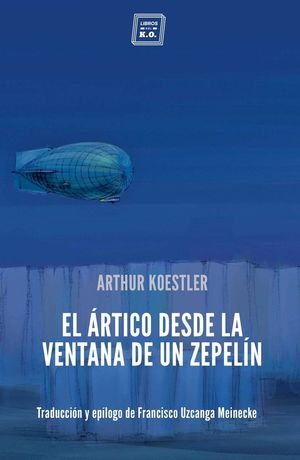 ARTICO DESDE LA VENTANA DE UN ZEPELÍN, EL