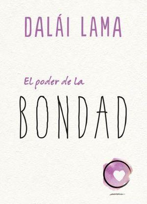 PODER DE LA BONDAD, EL