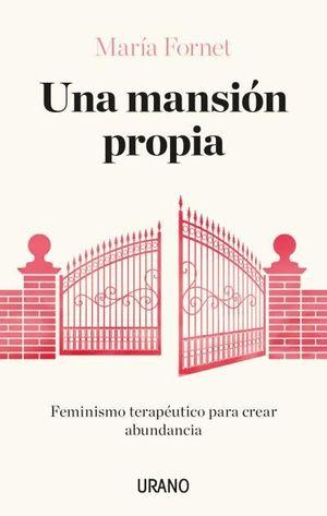 MANSIÓN PROPIA, UNA