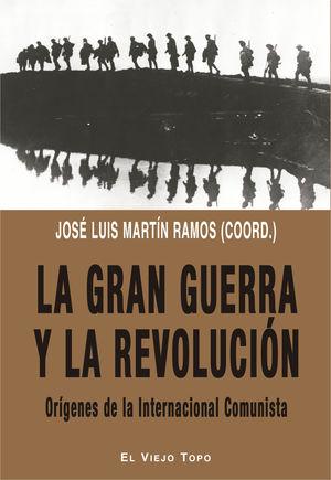 GRAN GUERRA Y LA REVOLUCIÓN, LA