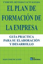 PLAN DE FORMACIÓN DE LA EMPRESA, EL (3ªED. REVISADA)