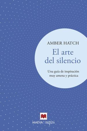 ARTE DEL SILENCIO, EL