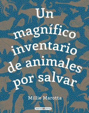MAGNÍFICO INVENTARIO DE ANIMALES POR SALVAR, UN