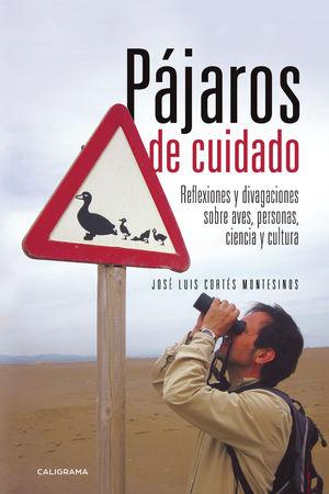 PÁJAROS DE CUIDADO