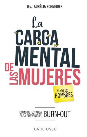 CARGA MENTAL DE LAS MUJERES... Y LA DE LOS HOMBRES, LA