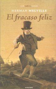 FRACASO FELIZ, EL