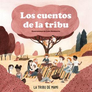 CUENTOS DE LA TRIBU, LOS