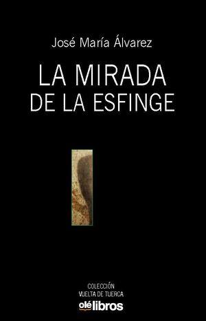 MIRADA DE LA ESFINGE, LA