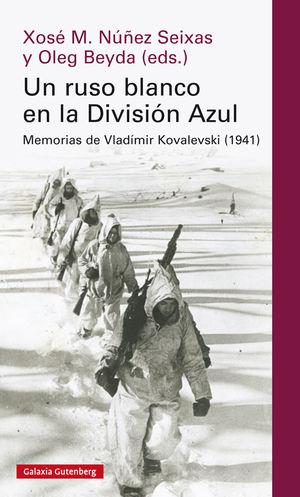 RUSO BLANCO EN LA DIVISIÓN AZUL, UN