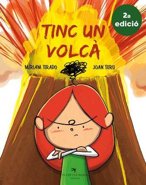 TINC UN VOLCÀ (2A EDICIÓ)