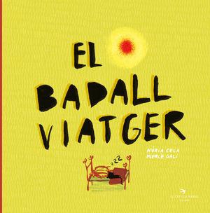 BADALL VIATGER, EL