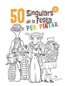 50 SINGULARS DE LA FESTA PER PINTAR VOL. 3