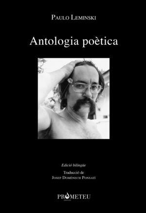 ANTOLOGIA POÈTICA (EDICIÓ BILINGÜE)