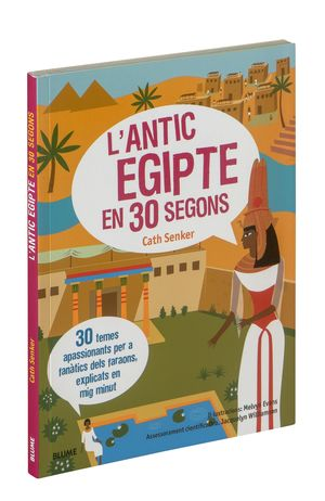 ANTIC EGIPTE EN 30 SEGONS, L'